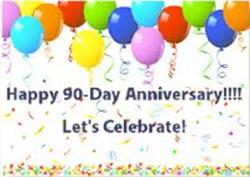 90 Day Anniversary